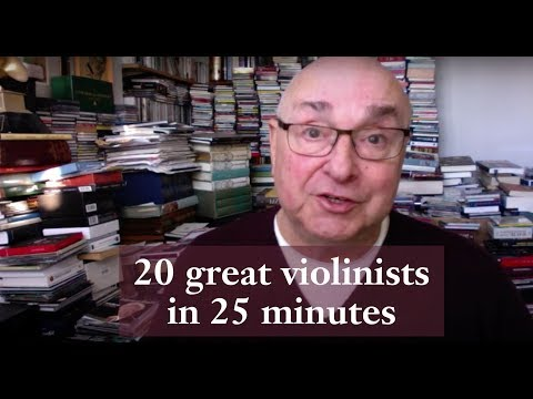 20 great violinists in 25 minutes!