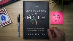 Why Motivation is a Myth