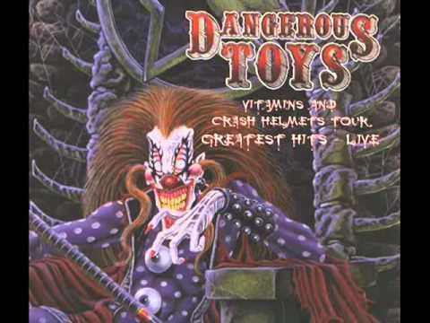 Dangerous Toys - Bad Guy
