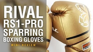 Rival RS1 Pro Sparring Boxing Gloves - Fight Gear Focus Mini Review