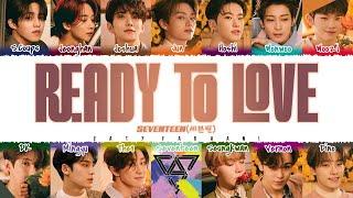 Download Mp3 SEVENTEEN READY TO LOVE Lyrics