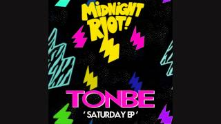 Tonbe - Saturday (Yam Who? Rework) [Saturday EP - Midnight Riot]
