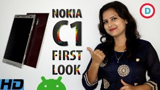 Nokia C1 First Look, Specs & Features In Hindi | 4GB RAM With Snapdragon 830 | Dual Camera Android
