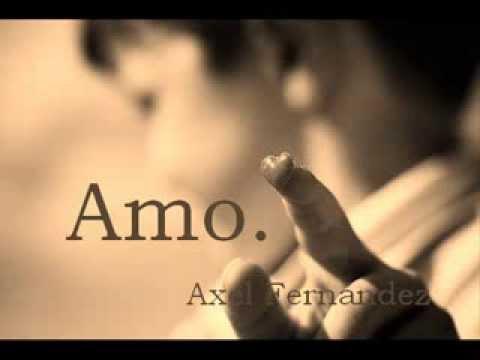 Amo. Axel Fernando