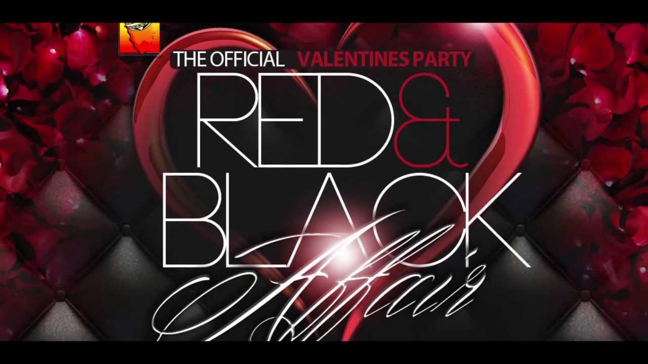 THE OFFICIAL ANNUAL VALENTINES PARTY RED Amp BLACK AFFAIR