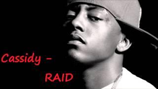 Cassidy - RAID [Meek Mill Diss]