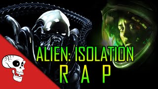 Alien Isolation Rap by Rockit Gaming Feat. JT Machinima