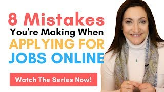 8 Mistakes You're Making When Applying For Jobs Online