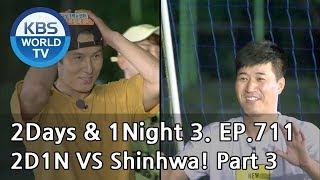2Days & 1Night Season3 : Two Days and One Night versus Shinhwa3 [ENG, THA / 2018.08.26]