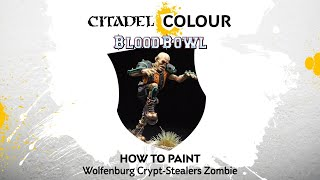 How to Paint: Wolfenburg Crypt-Stealers Zombie