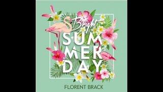 Florent Brack - BRIGHT SUMMER'S DAY