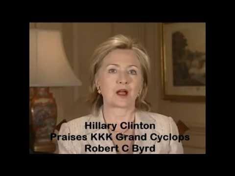 Hillary Praises Robert Byrd, Democrat and ex KKK member