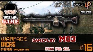 Warface : Dicas pra iniciante # 16 Gameplay de MG3 | Free For All