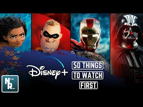 50 Things To Watch First on Disney Plus