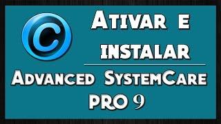 "Como Instalar e Ativar o Advanced Systemcare 9 PRO - ""2016""- 21/03/2016"