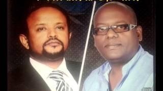 ምን እንላለን- ስምህ ይመስገን...Tesfaye Chala & Petros Gezahegn