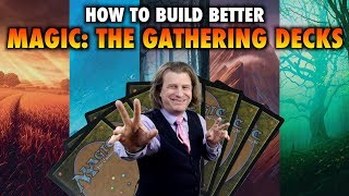 How To Build Better Magic: The Gathering Decks