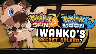 Pokemon Sun and Moon Theory: Iwanko