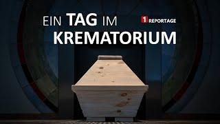 Die Reportage - Ein Tag im Krematorium