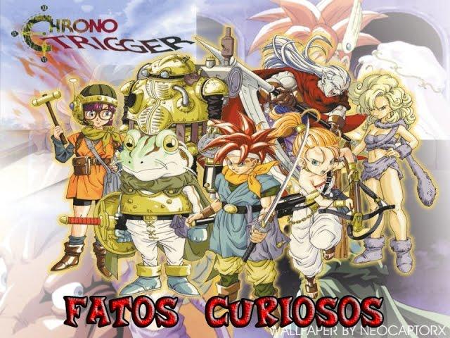 Fatos Curiosos - Chrono Trigger