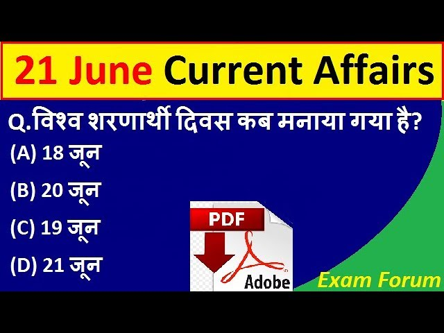 42 45 MB] 21 June 2019 Current Affairs, June 2019 Daily