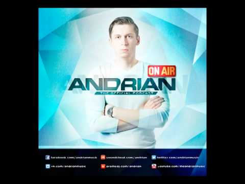 Andrian ON AIR 008