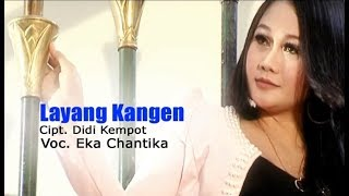 Eka Chantika - Layang Kangen (Official Karaoke Video)