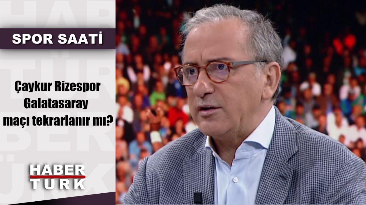 Spor Saati - 13 Mayıs 2019 (Çaykur Rizespor-Galatasaray maçı tekrarlanır mı?)