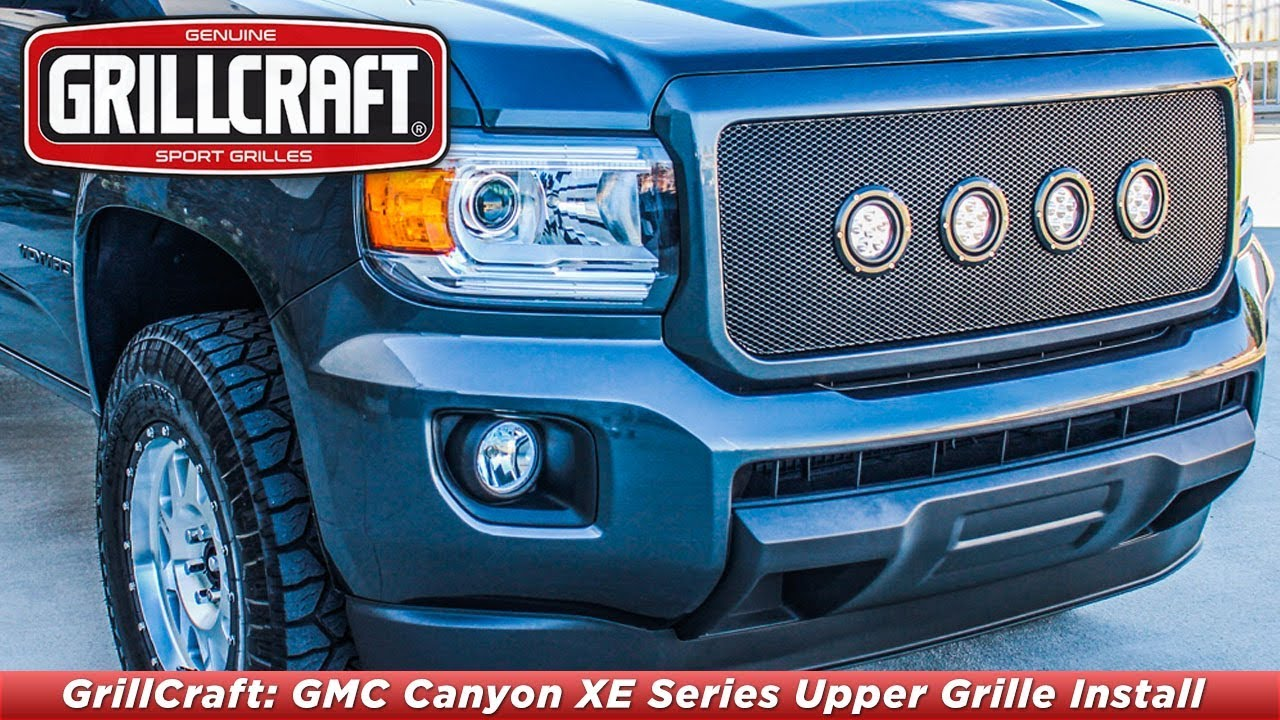 Grillcraft 2015 2018 Gmc Canyon Xe Series Upper Grille Install