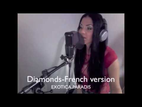 Diamonds Rihanna -Version francaise