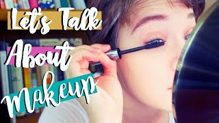 Let's Talk About Makeup