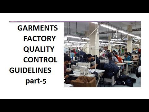 GARMENTS FACTORY QUALITY CONTROL GUIDELINES p5 - QUALITY CONTROL GUIDELINE p5! QUALITY Control p5