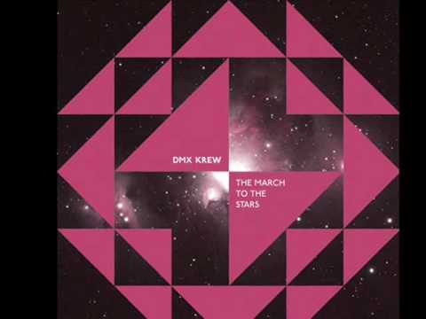 DMX Krew - The March To The Stars