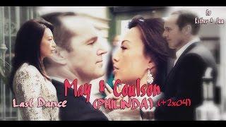 may & coulson (philinda) | last dance [+2x04]