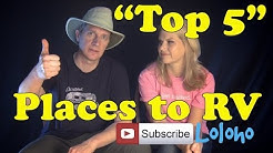 """""""Top 5"""" Favorite Places to RV Camp in the USA"""