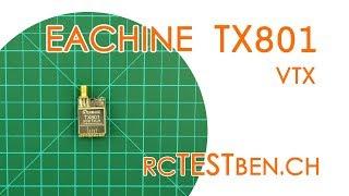 Eachine TX801 FPV VTx RF Power Testing (5/25/50/100/200/400/600mW 72CH FPV VTx) - RCTESTBEN.CH