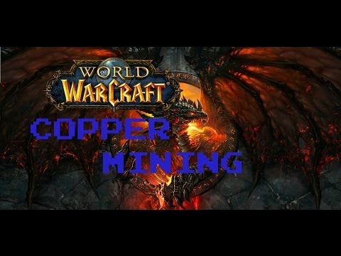 WORLD OF WARCRAFT: Where To Mine Copper