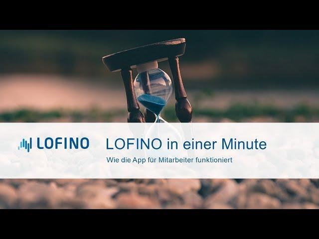 1 Minute LOFINO für Mitarbeiter
