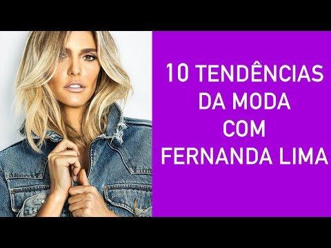 10 tendências de moda com Fernanda Lima - Lilian Pacce