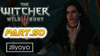 The witcher 3 wild hunt Gameplay Walkthrough Part 50 [1080p HD 60FPS PC ULTRA] - No Commentary