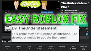 """ROBLOX FIX: """"Dieses Spiel funktioniert möglicherweise nicht wie beabsichtigt"""""""