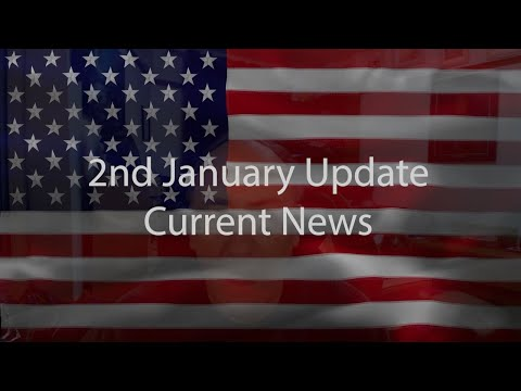 2nd January Update Current News