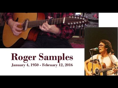 In Memory of Roger Samples, Our Friend, Jan. 4, 1950, - Feb. 12, 2016