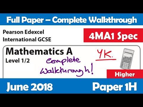 Edexcel IGCSE Maths A | June 2018 Paper 1H | Complete Walkthrough (4MA1)