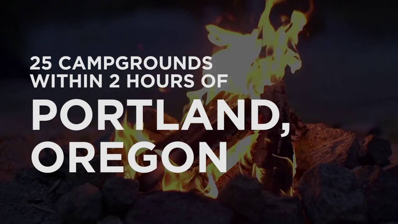 25 Best Campgrounds Within Two Hours of Portland OR - 50