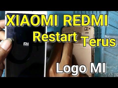 Xiaomi Redmi Restart Terus Menerus I Restart Sendiri I Logo Mi I Mati Sendiri I Dicas Tidak Mengisi Youtube