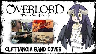 【Overlord OP】 Clattanoia 【コラボしました】 Band Cover thumbnail