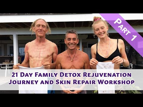 21 Day Family Detox Rejuvenation Journey and Skin Repair Workshop Part 1 I  Dr. Robert Cassar