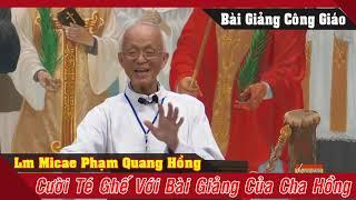 Đố ai không CƯỜI với những câu chuyện cười MỚI NHẤT của Cha Phạm Quang Hồng