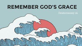 Remember God's Grace